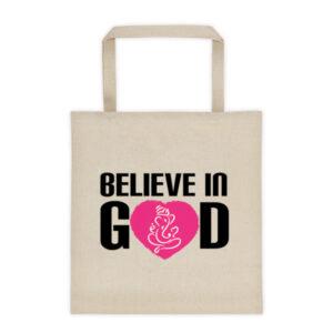Believe In GOD - Tote bag