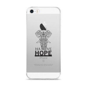 Have Hope - iPhone 5/5s/Se, 6/6s, 6/6s Plus Case