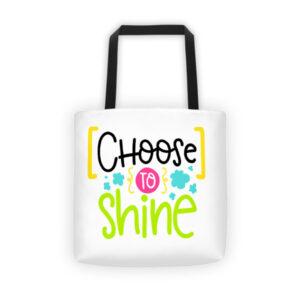 CHOOSE TO SHINE Tote bag