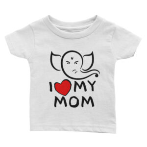 I LOVE MY MOM JAI Infant Tee